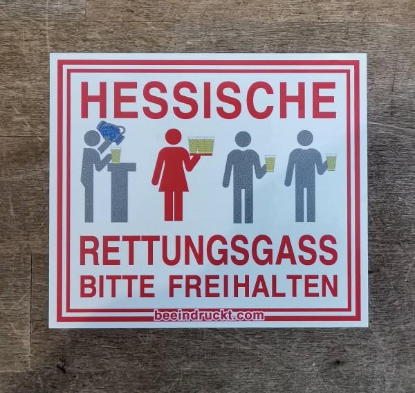 HESSISCHE RETTUNGSGASS BITTE FREIHALTEN
