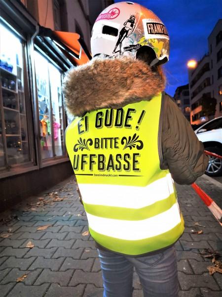 Warnweste, EI GUDE! UFFBASSE - hessische STVO