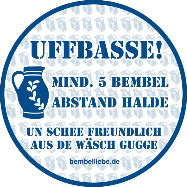 Bembel Aufkleber - Hinweisschild - UFFBASSE MIND. 5 BEMBEL ABSTAND HALDE