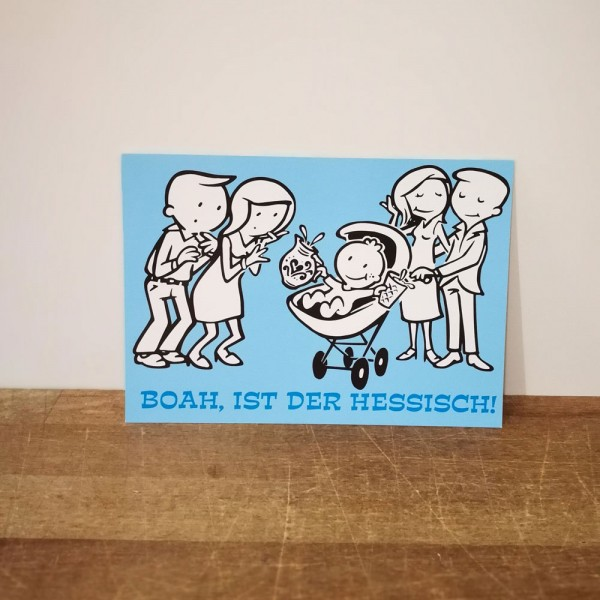 Postkarte - Boahh ist der Hessisch